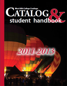 West Hills College Coalinga Catalog 2011-2013